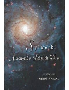 Sylwetki astronomów polskich XX w.