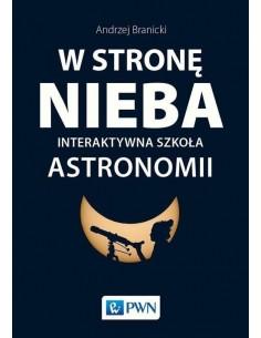 W stronę nieba. Interaktywna szkoła astronomii