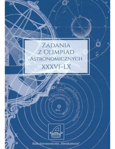 Zadania z olimpiad astronomicznych XXXVI-LX