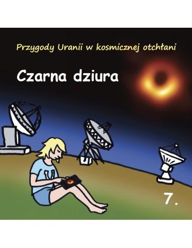 Mała Urania nr 7 - Czarna dziura