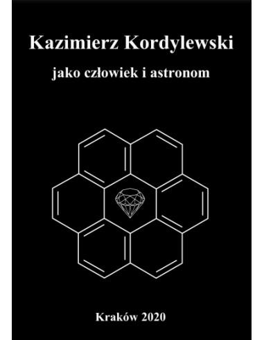 Kazimierz Kordylewski jako człowiek i...